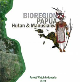 FWI 2019 Bioregion Papua Hutan Dan Manusianya.pdf Page 001